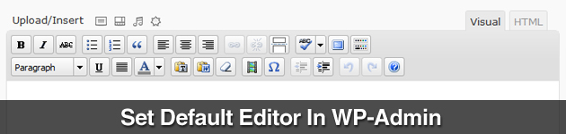 Set Default Editor In WP-Admin