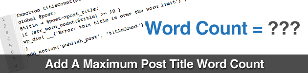 Add A Maximum Post Title Word Count